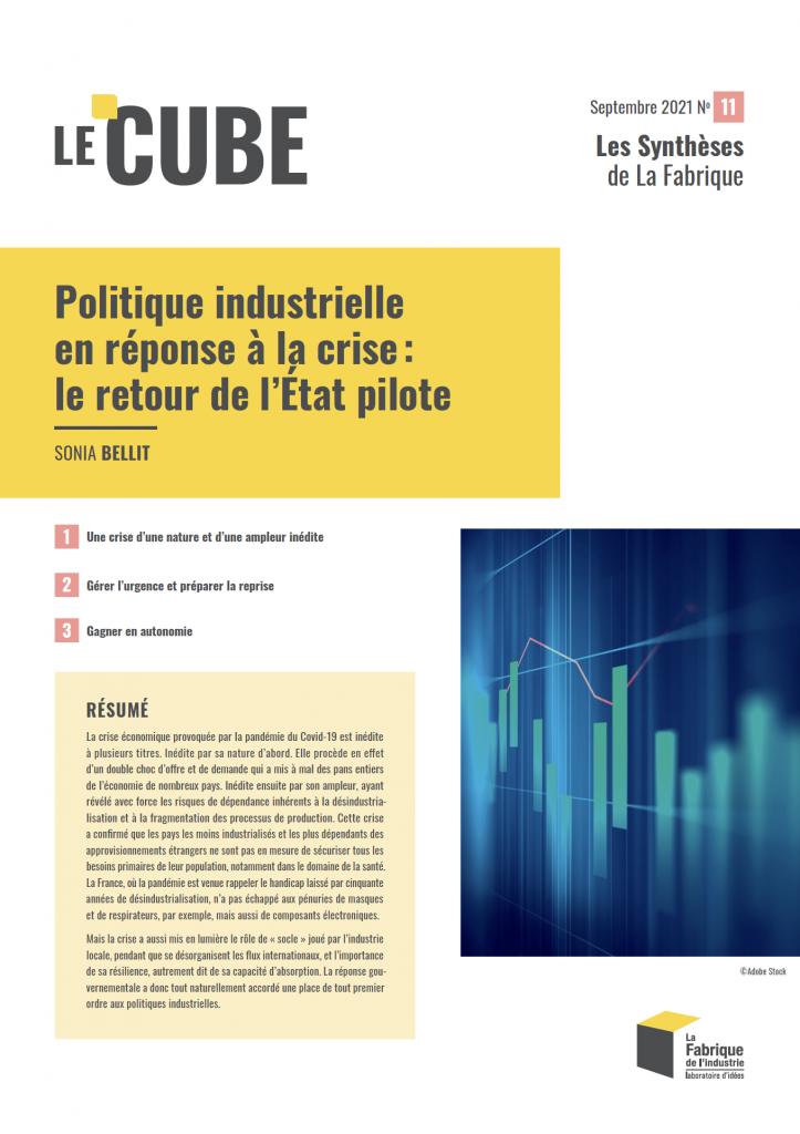 Cube11- Politique industrielle en réponse à la crise : le retour de l'Etat pilote